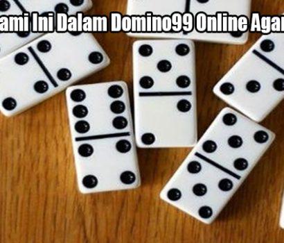 Wajib Pahami Ini Dalam Domino99 Online Agar Menang